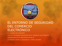 EL ENTORNO DE SEGURIDAD DEL COMERCIO ELECTRÓNICO