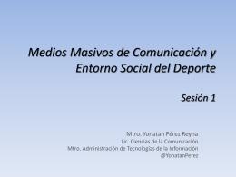 Medios de comunicación y entorno social en el