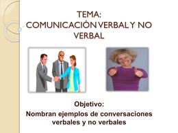 TEMA: COMUNICACIÓN VERBAL Y NO VERBAL