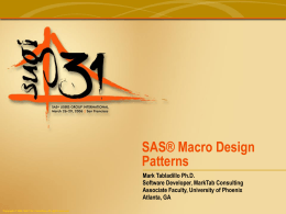 SAS® Macro Design Patterns