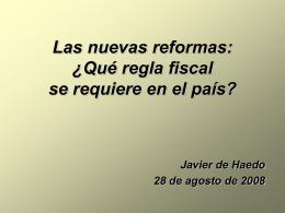 Las nuevas reformas: ¿Qué regla fiscal se requiere