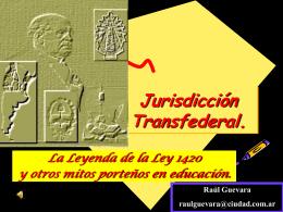 Para qué sirve una Ley Nacional en un país Federal