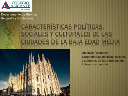 Características Políticas, sociales y culturales