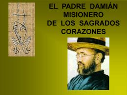 EL PADRE DAMIÁN MISIONERO DE LOS SAGRADOS