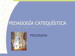 PEDAGOGÍA CATEQUÍSTICA