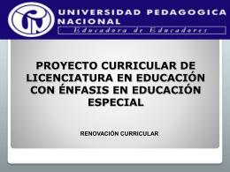 PROYECTO CURRICULAR DE LICENCIATURA EN EDUCACION