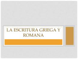 La Escritura griega y romana