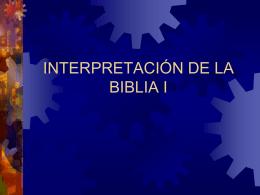LA INTERPRETACIÓN DE LA BIBLIA - --