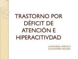 TRASTORNO POR DÉFICIT DE ATENCIÓN E HIPERACITIVDAD
