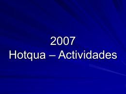 Hotqua Aktivitäten 2007
