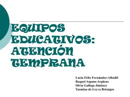 EQUIPOS EDUCATIVOS: ATENCIÓN TEMPRANA