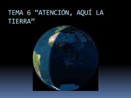 """TEMA 7 """"ATENCIÓN, AQUÍ LA TIERRA"""""""