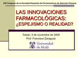 LAS INNOVACIONES FARMACOLÓGICAS: ¿ESPEJISMO O