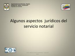 Algunos aspectos jurídicos del servicio notarial