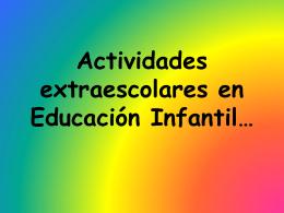 Las extraescolares de Educación Infantil…