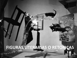 Figuras Literarias o Rétoricas
