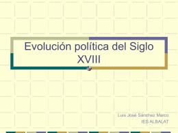 Evolución política del Siglo XVIII