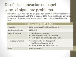 Diseña la planeación en papel sobre el siguiente
