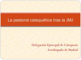 La pastoral catequética tras la JMJ -