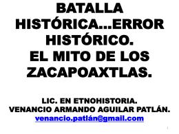 BATALLA HISTÓRICA… ERROR HISTÓRICO. EL MITO DE LOS