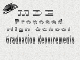 MDE Proposed High School Graduation Requirements