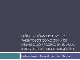 Niños y Niñas creativos y talentosos como Zona de