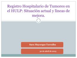 Registro de tumores hospitalario en el HULP: