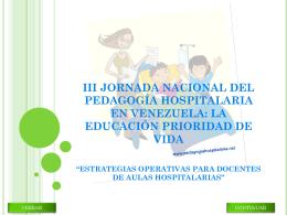 III JORNADA NACIONAL DEL PEDAGOGÍA HOSPITALARIA EN