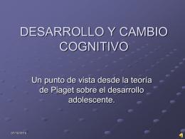 DESARROLLO Y CAMBIO COGNITIVO