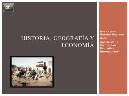 Historia, Geografía Y Economía