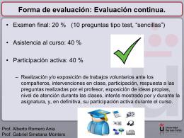 Forma de evaluación: Evaluación continua.