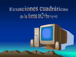 Ecuaciones Cuadráticas de la forma X2 + Bx+C=0