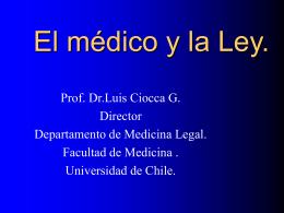 El médico y la Ley.