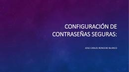Configuración de contraseñas seguras: