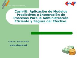 Cash4U: Aplicación de Modelos Predictivos e