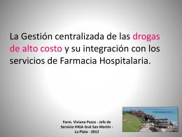 Servicio de Farmacia y Esterilización H.I.G.A.