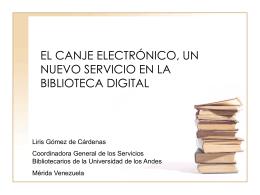 EL CANJE ELECTRÓNICO, UN NUEVO SERVICIO EN LA