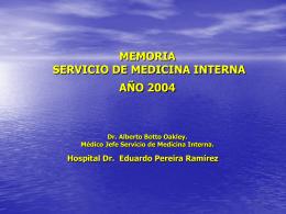 MEMORIA SERVICIO DE MEDICINA INTERNA AÑO 2004