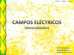 CAMPOS ELÉCTRICOS Y CAMPOS MAGNÉTICOS