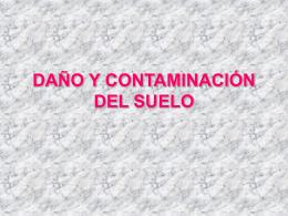 DAÑO Y CONTAMINACIÓN DEL SUELO - QUÍMICA