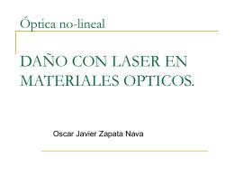 Optica no-lineal DAÑO CON LASER EN MATERIALES