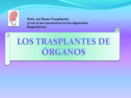 los transplantes de órganos