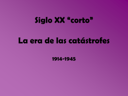 "Siglo XX ""corto"" La era de las catástrofes"