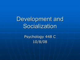 Development and Socialization
