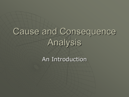 Cause and Consequence Analysis