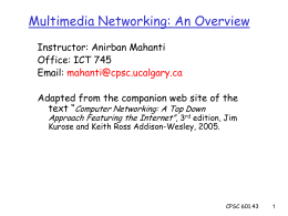 Multimedia Networking - University of Calgary