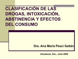 CLASIFICACIÓN DE LAS DROGAS, INTOXICACIÓN,