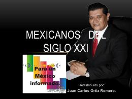 ¡MEXICANOS DEL SIGLO XXI!!