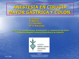 ANESTESIA EN CIRUGÍA MAYOR GÁSTRICA Y COLON.