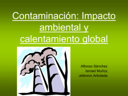 Contaminación: Impacto ambiental y calentamiento